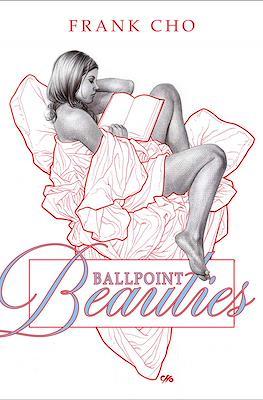 Ballpoint Beauties