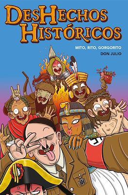 Deshechos históricos - Mito, rito, gorgorito