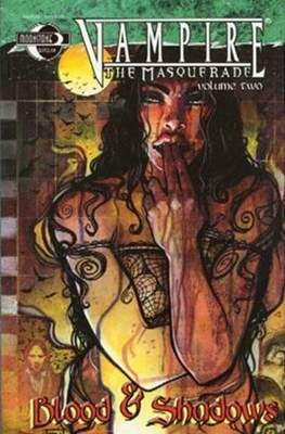 Vampire the Masquerade Blood & Roses (Softcover 160 pp) #2