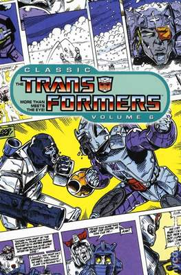 Classic The Transformers (Softcover) #6