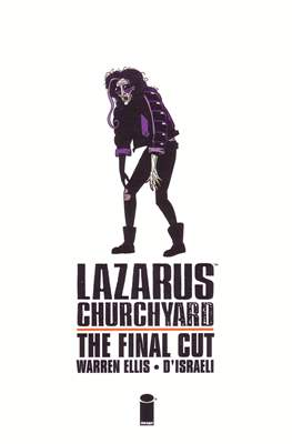 Lazarus Churchyard: The Final Cut
