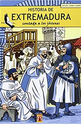 Historia de Extremadura contada a los jóvenes