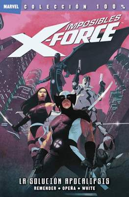 Imposibles X-Force / X-Force. 100% Marvel (2011-2015) #1