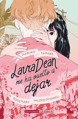 Laura Dean me ha vuelto a dejar (Rústica 304 pp) #