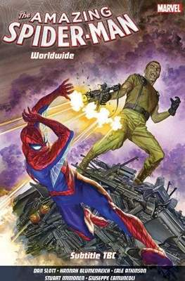 The Amazing Spider-Man: Worldwide (Softcover) #6