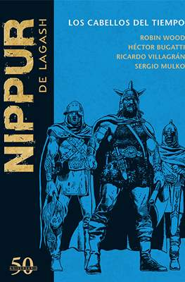 Nippur de Lagash. 50 Aniversario (Cartoné 90 pp) #52