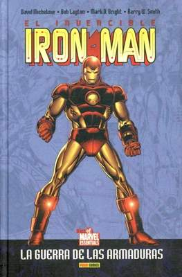 El invencible Iron Man. La guerra de las armaduras - Best of Marvel Essentials
