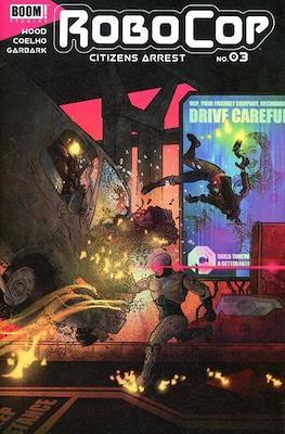RoboCop: Citizens Arrest (Variant Covers) (Comic Book) #3.1