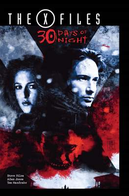 The X-Files: 30 Days of Night