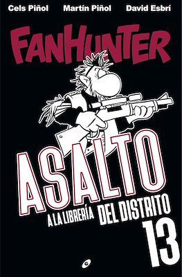 Fanhunter. Asalto a la librería del distrito 13 (Cartoné 72 pp) #