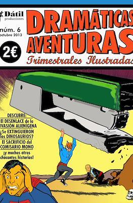 Dramáticas Aventuras Trimestrales Ilustradas (Grapa) #6