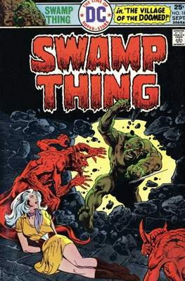 Swamp Thing (1972 1st Series) (Comic Book. 1972 - 1976) #18