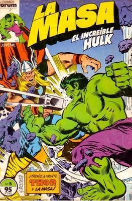 La Masa. El Increíble Hulk #5