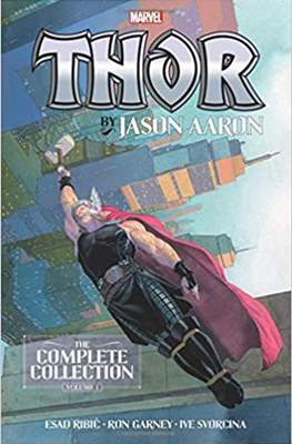 Thor By Jason Aaron: The Complete Collection (Softcover 432 pp) #1