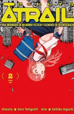 Atrail: Vida Ordinaria en un Mundo Ficticio y Elemento de Desintegración (Rústica con sobrecubierta) #2