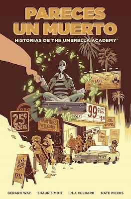 Pareces un muerto. Historias de The Umbrella Academy (Rústica 176 pp)