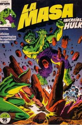 La Masa. El Increíble Hulk #7