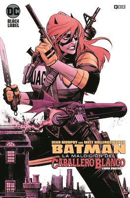 Batman: La maldición del Caballero Blanco (Grapa) #4