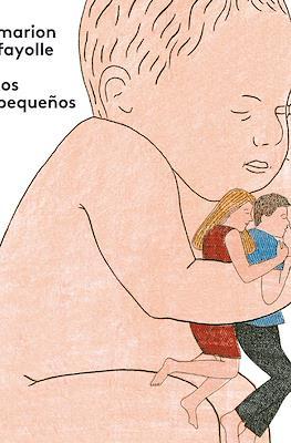 Los pequeños (Rústica 104 pp)