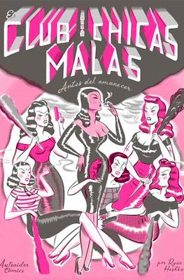 El Club de las Chicas Malas. Antes del amanecer (Grapa 24 pp) #