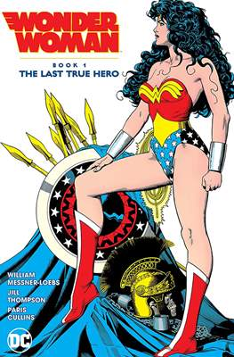 Wonder Woman: The Last True Hero (Softcover 400 pp) #1