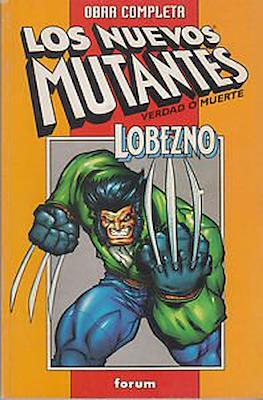 Obra Completa - Los Nuevos Mutantes - Verdad o Muerte y Lobezno