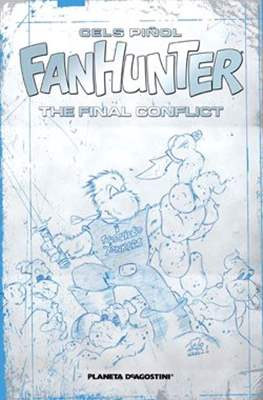 Fanhunter. The Final Conflict