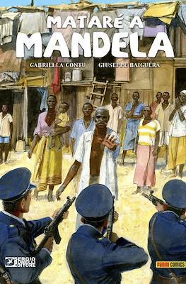 Mataré a Mandela (Cartoné 120 pp) #