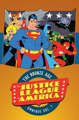 The Justice League of America: The Bronze Age Omnibus (Hardcover 856 pp) #1