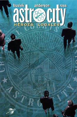 Astro City: Héroes locales (2004)