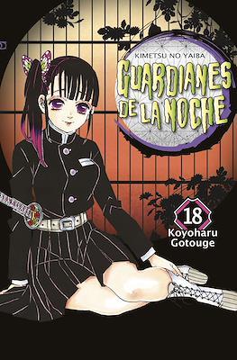 Guardianes de la noche (Kimetsu no Yaiba) (Rústica) #18
