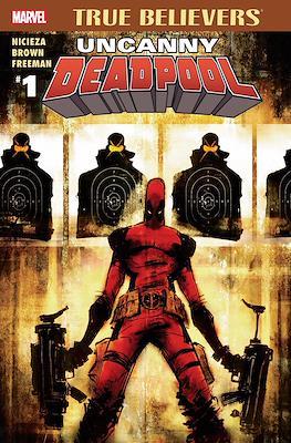 True Believers: Uncanny Deadpool