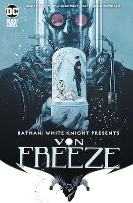 Batman White Knight Presents Von Freeze (2020)