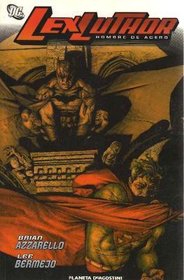 Lex Luthor. Hombre de Acero