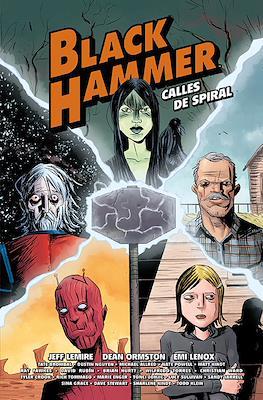 Black Hammer - Calles de Spiral (Cartoné 128 pp) #