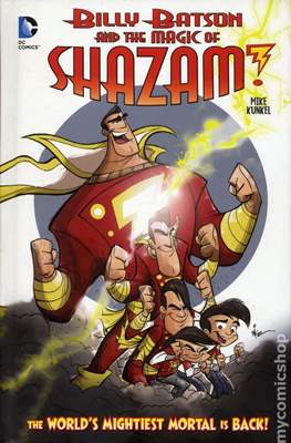 Billy Batson and the Magic of Shazam! (Hardcover 32 pp) #1