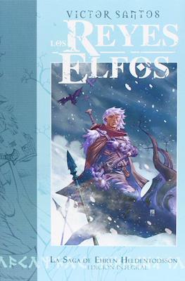 Los Reyes Elfos. La Saga de Ehren Heldentodsson