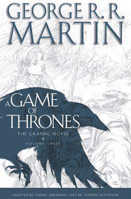 A Game of Thrones. The Graphic Novel #3
