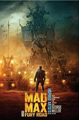 Mad Max Fury Road. Inspired Artist Deluxe Edition