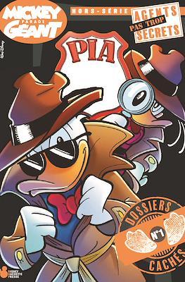 Mickey Parade Géant Hors Série - PIA (Picsou Intelligence Agency) Agents pas Trop Secrets (Broché) #1