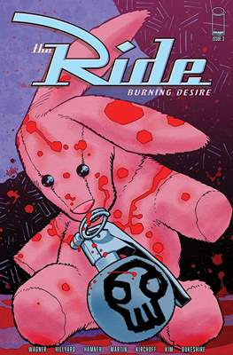 The Ride: Burning Desire (Comic Book 32 pp) #3