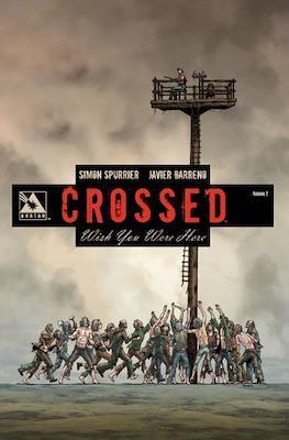 Crossed Wish You Were Here (TPB) #2