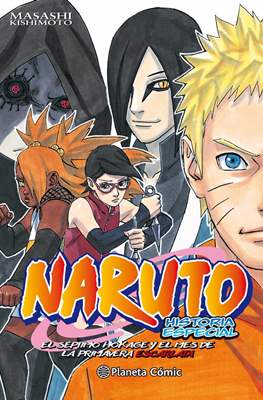 Naruto - Historia especial: El Séptimo Hokage y el mes de la Primavera Escarlata