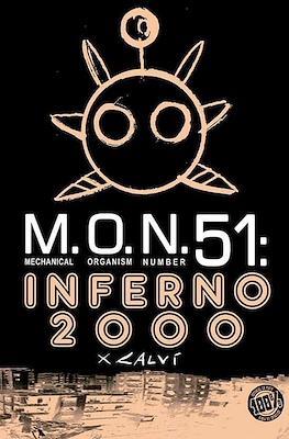 M.O.N.51: Inferno 2000