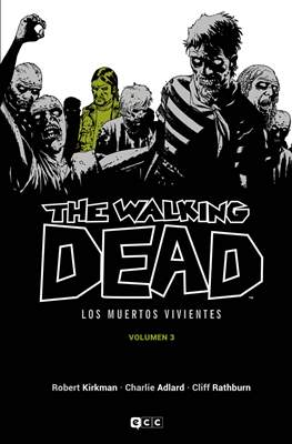 The Walking Dead - Los Muertos Vivientes #3