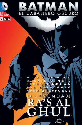 Batman: El Caballero Oscuro. La leyenda de Ra's Al Ghul