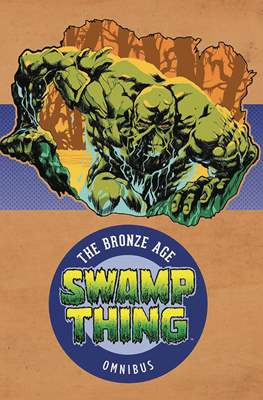 Swamp Thing. The Bronze Age Omnibus