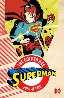 Superman: The Golden Age (Softcover) #2