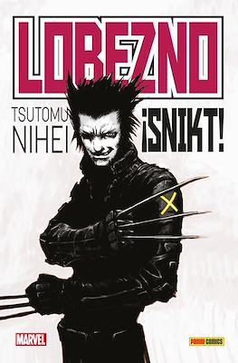 Lobezno: ¡Snikt! - 100% Marvel HC