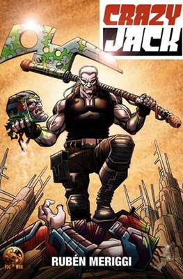 Crazy Jack : Las guerras negras